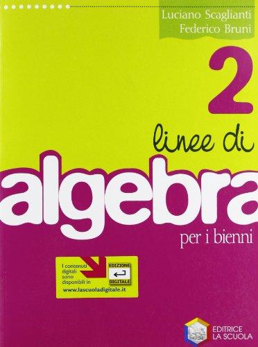 linee-di-algebra-2-scaglianti-luciano-bruni-fede-9788835020929